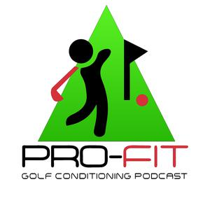 Best Golf Podcasts (2019): Pro-Fit Golf Conditioning Podcast