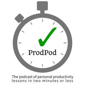 ProdPod, a Productivity Podcast