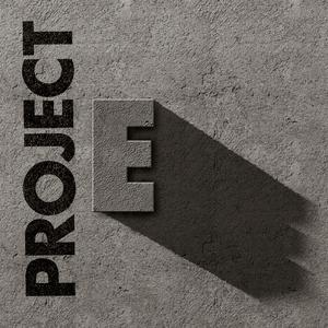 Project E Podcast