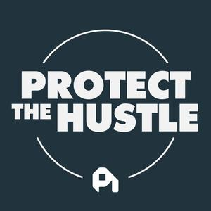 Best Marketing Podcasts (2019): Protect the Hustle