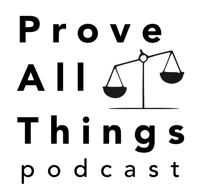 Prove All Things (podcast) - Jarred McCrary, Tadd Corder, Larsen