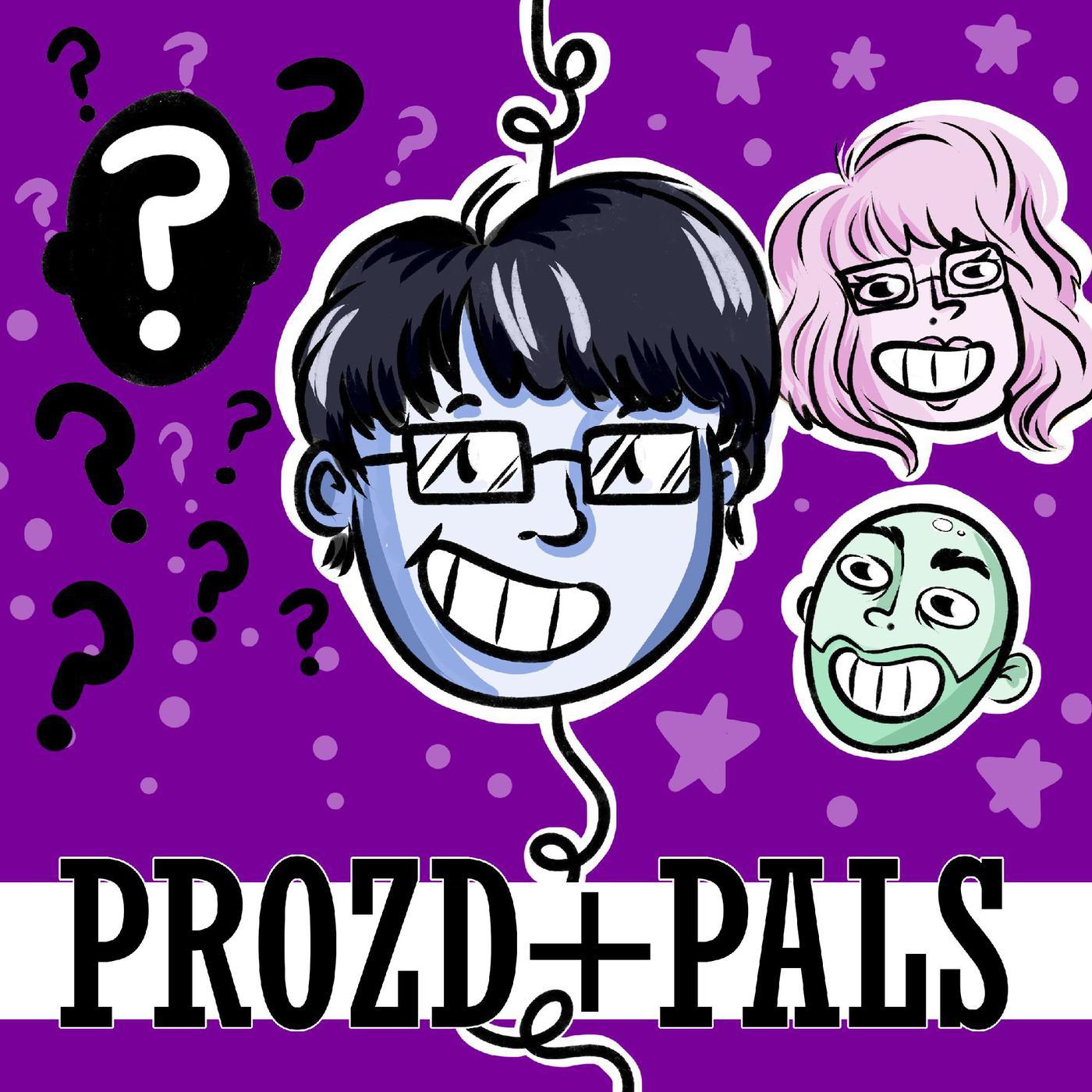 ProZD + Pals (podcast) - ProZD | Listen Notes