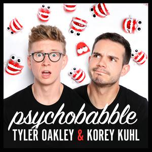 Psychobabble with Tyler Oakley & Korey Kuhl