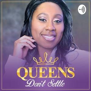 Best Spirituality Podcasts (2019): Queens Don't Settle