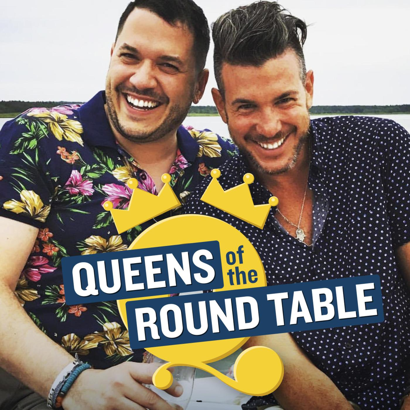 Round Table Podcast.Queens Of The Round Table Podcast Aaron And Francesco Listen Notes
