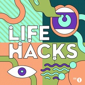 Radio 1's Life Hacks Podcast