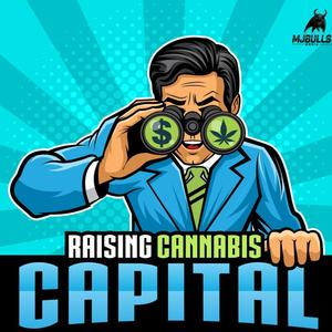 Raising Cannabis Capital