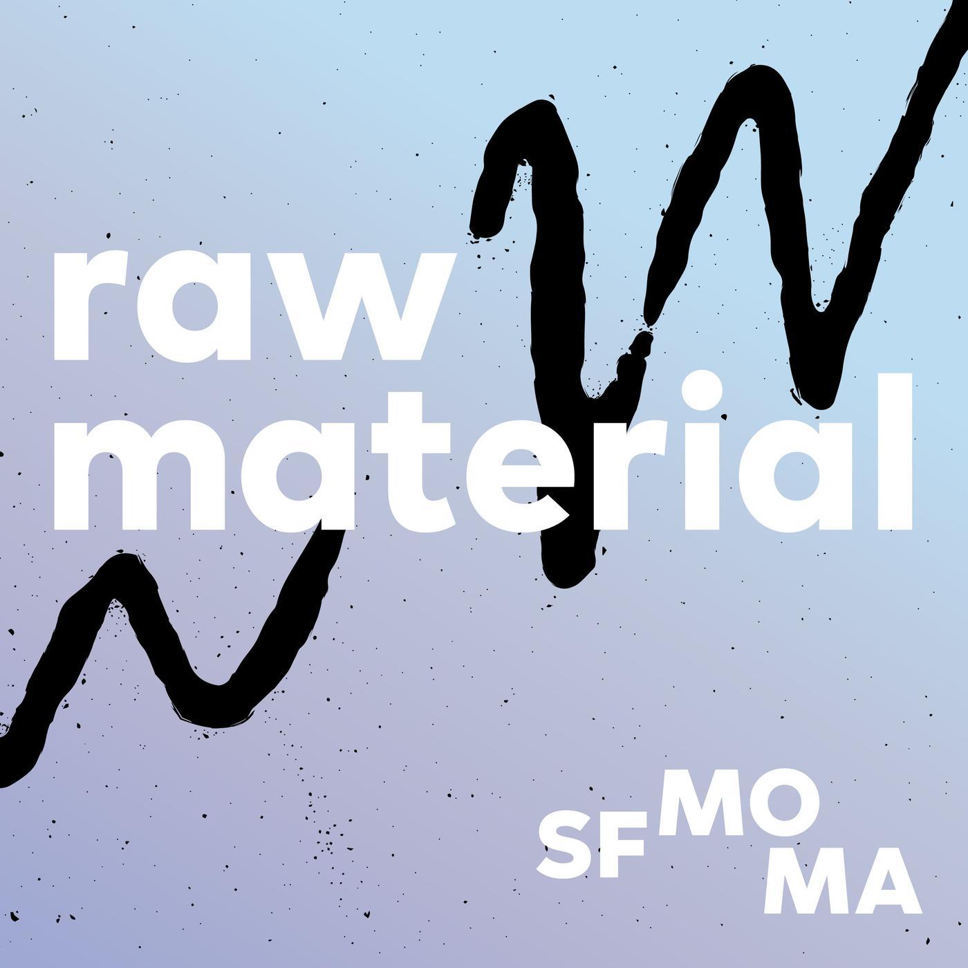 Raw Material podcast seni
