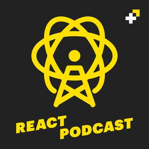 Best Technology Podcasts (2019): React Podcast