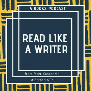 Best Books Podcasts (2019): Read Like a Writer
