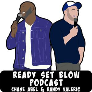 Die besten Stand-Up-Podcasts (2019): Ready Set Blow Podcast with Randy Valerio and Chase Abel