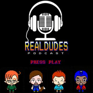 Real Dudes Podcast - An Indie Video Game Podcast