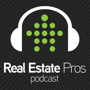 Real Estate Pros Podcast: For Real People Working in Real Estate