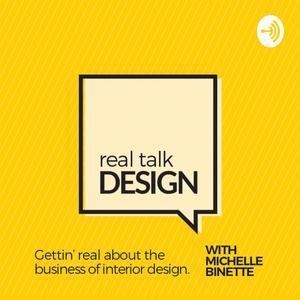Best Design Podcasts (2019): Real Talk Design with Michelle Binette