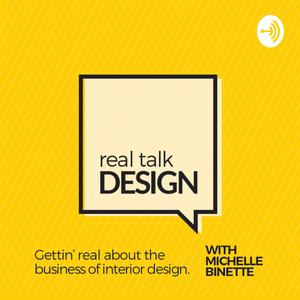 Best Design Podcasts (2019): Real Talk Design with Michelle Binette