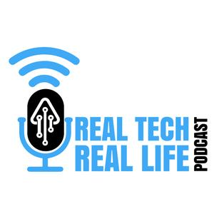 Best Management Podcasts (2019): Real Tech Real Life Podcast