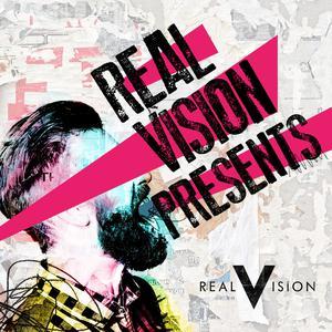Real Vision Presents...