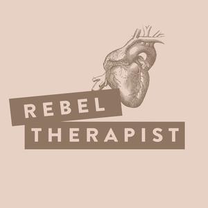Rebel Therapist