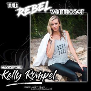 Rebel Whitecoat Podcast Anxiety Relief Empowerment Spirituality