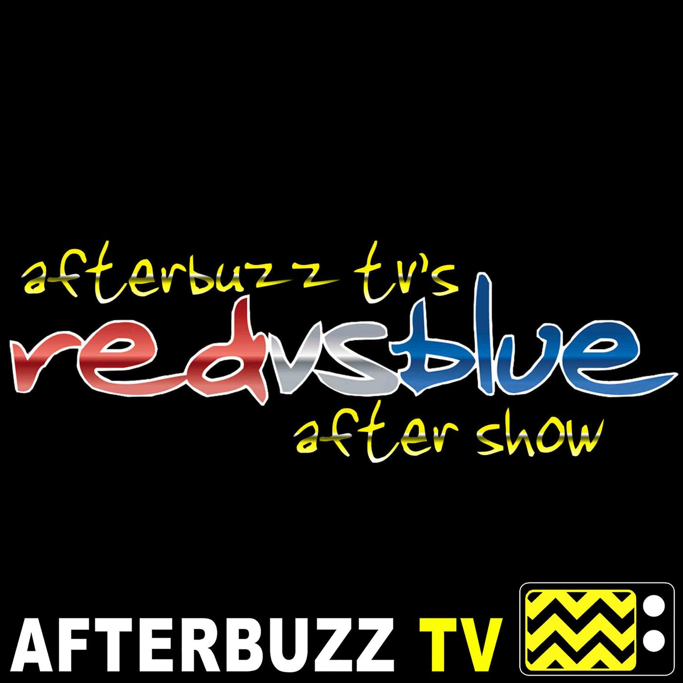 Red vs Blue Reviews and After Show - AfterBuzz TV (podcast