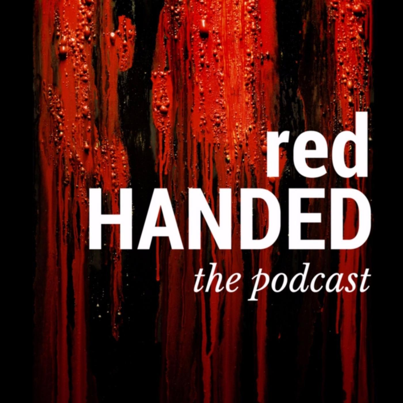 RedHanded (podcast) - True Crime with Suruthi & Hannah | Listen Notes