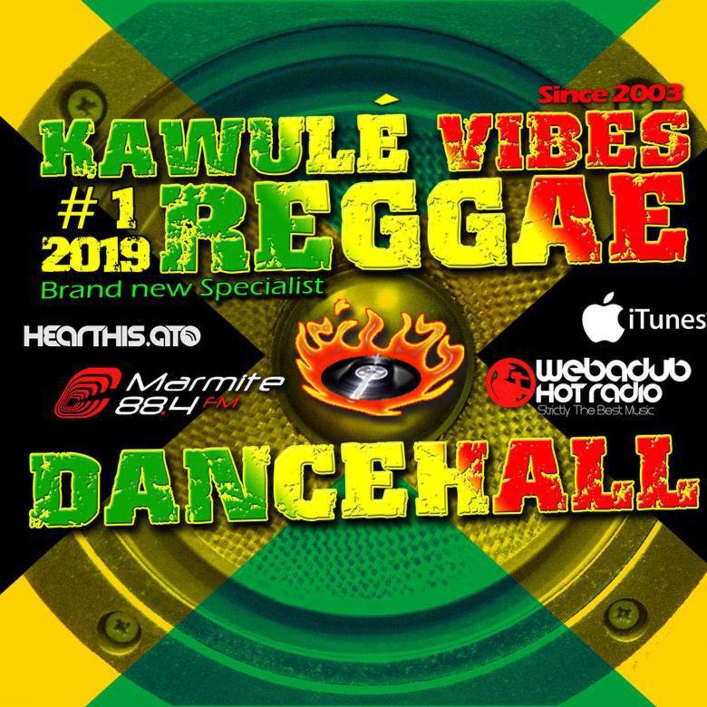 Reggae & Dancehall Radio Show - Kawulé Vibes (podcast