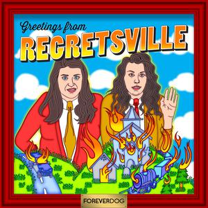 Regretsville with Tracy Soren and Jessie Jolles