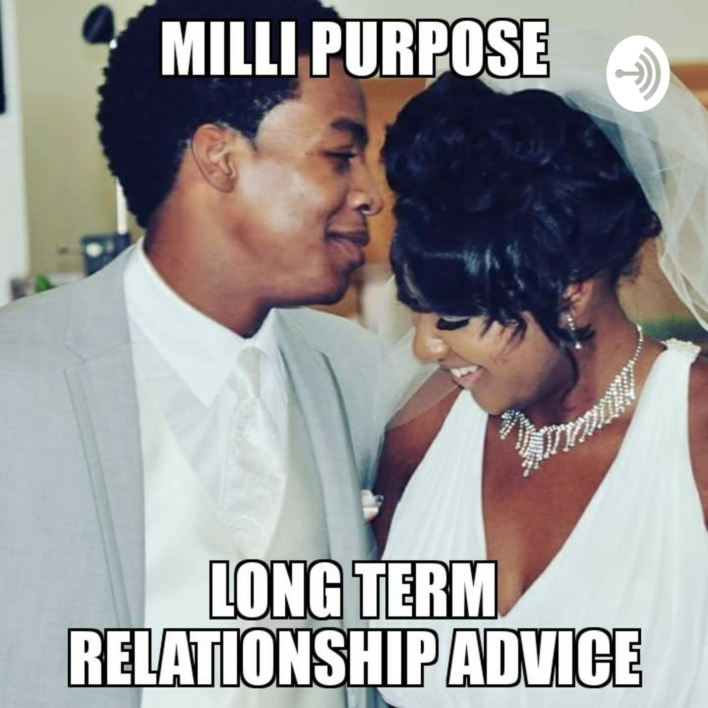 Relationship Advice For Couples | Milli Purpose (podcast