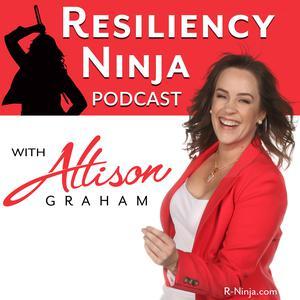 Resiliency Ninja with Allison Graham
