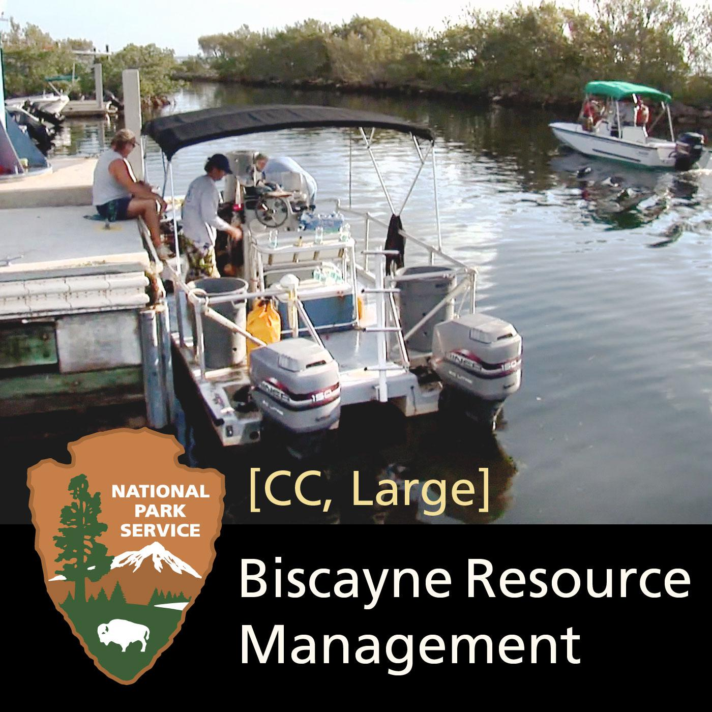 Resource Management at Biscayne National Park [CC, Large