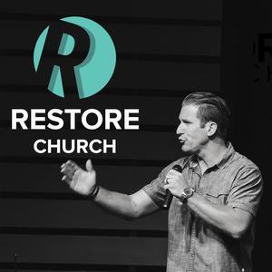 Restore Church Podcast