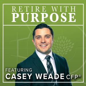 Retire With Purpose: The Retirement Podcast