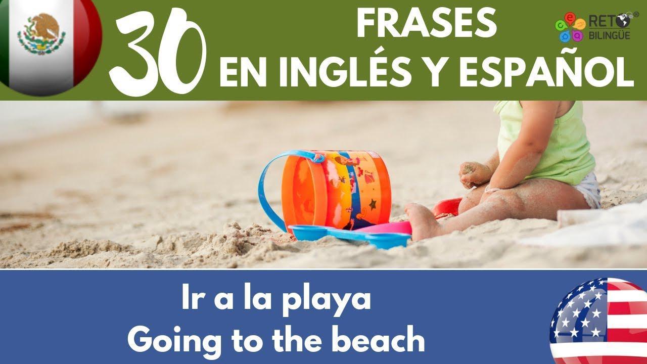 118 Ir A La Playa Going To The Beach Frases En Inglés Y