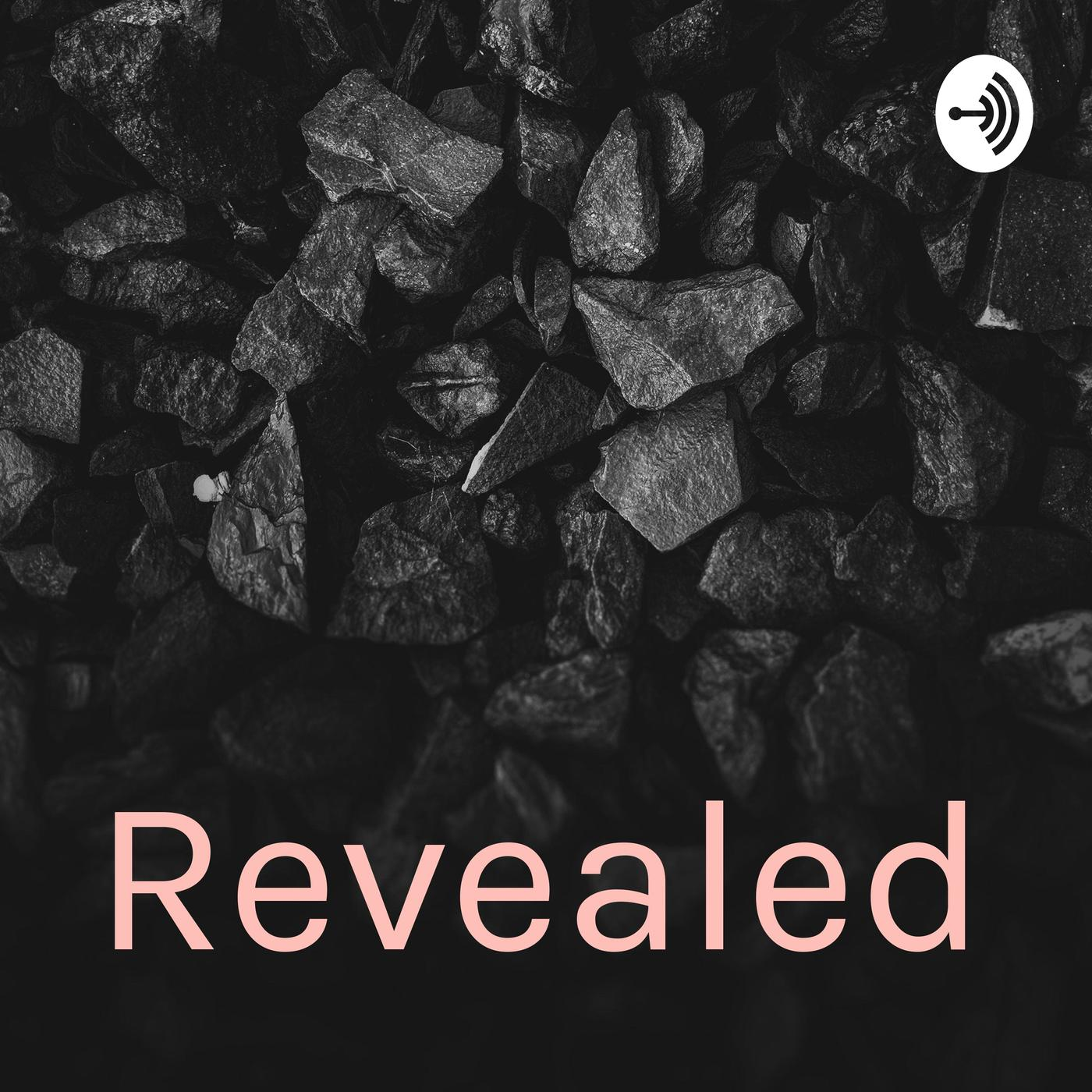 Revealed (podcast) - Epicast | Listen Notes