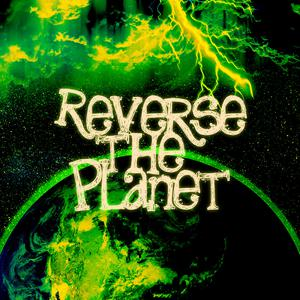 Reverse The Planet Podcast