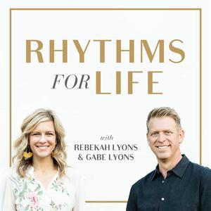 Best Religion & Spirituality Podcasts (2019): Rhythms for Life