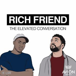 Rich Friend: The Elevated Conversation