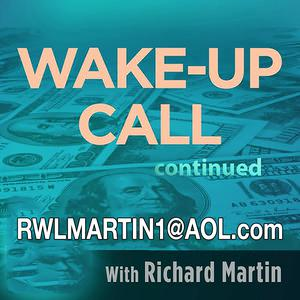 Richard Martin's   Wake Up Call