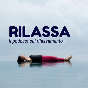 rilassa gFxwtc0XrBh B0D8iv Rilassamento e Podcast