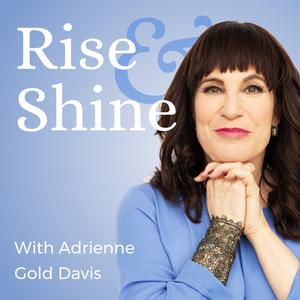 Best Judaism Podcasts (2019): Rise and Shine with Adrienne Gold Davis