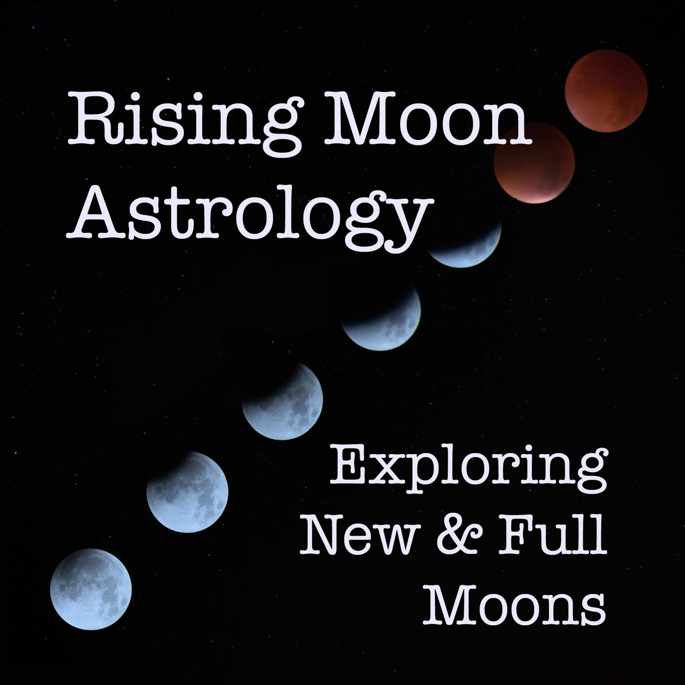 Rising Moon Astrology Podcast - Mary Pat Lynch | Listen Notes