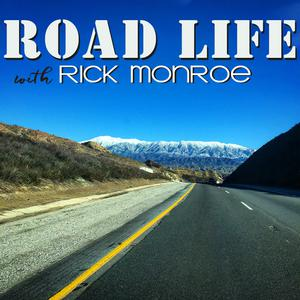 Top 10 podcasts: Road Life with Rick Monroe Podcast