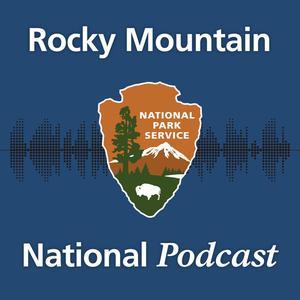 Best National Podcasts (2019): Rocky Mountain National Podcast