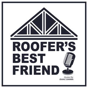 Roofer's Best Friend