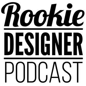 Best Design Podcasts (2019): Rookie Designer Podcast
