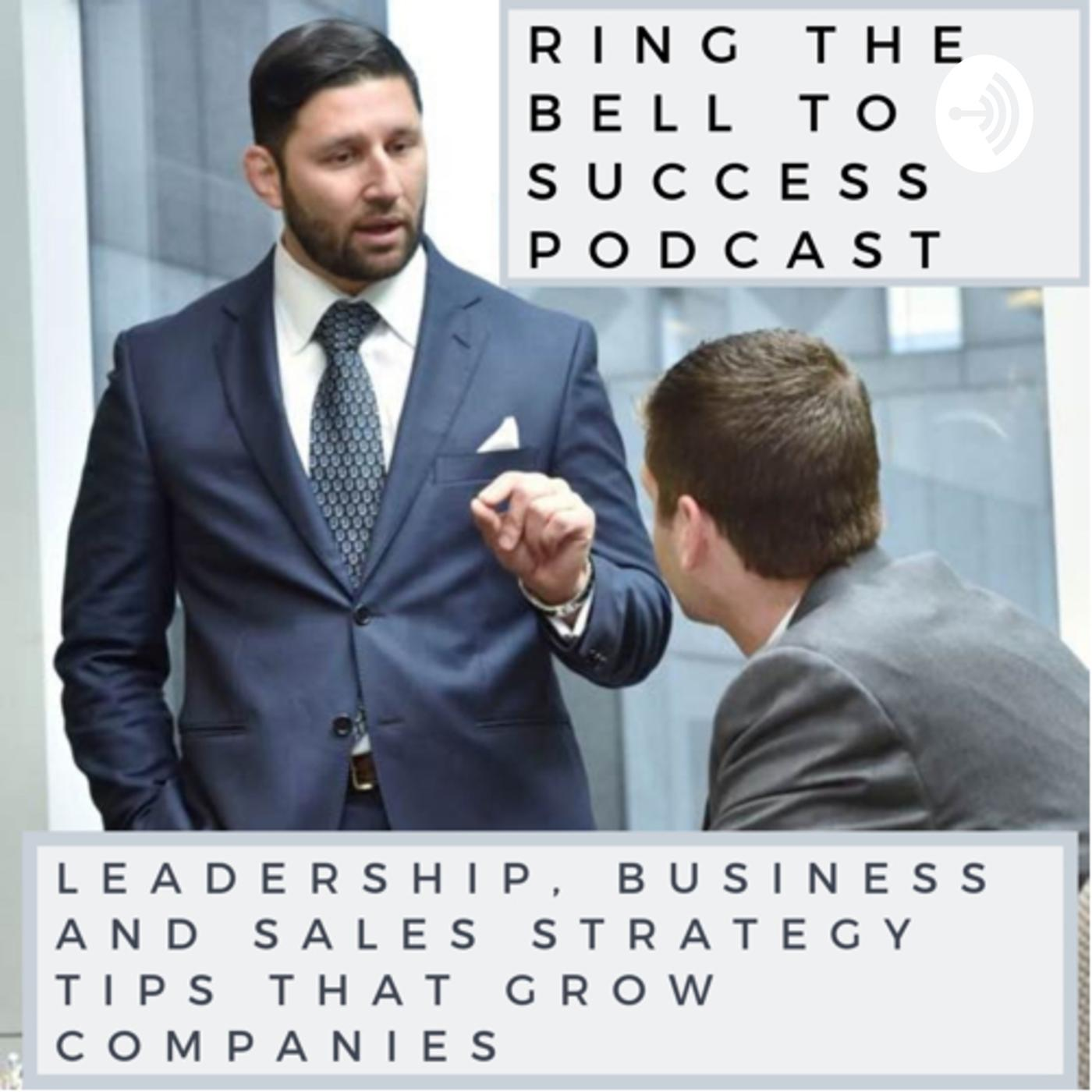 RTB Limited's Ring The Bell To Success (podcast