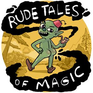 Best Leisure Podcasts (2019): Rude Tales of Magic