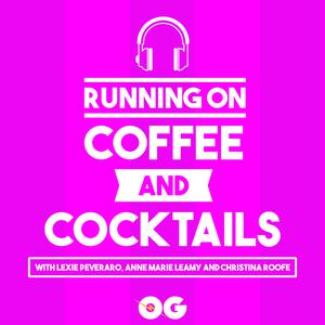Running on Coffee and Cocktails
