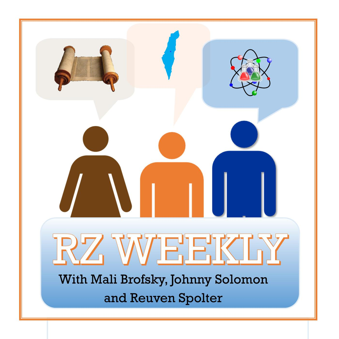 RZ Weekly (podcast) - Mali Brofsky, Johnny Solomon and Reuven