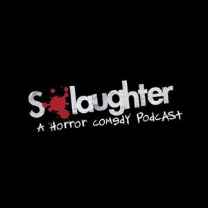 S-Laughter Podcast